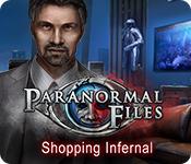 Paranormal Files: Shopping Infernal