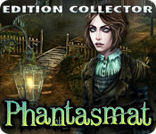 Phantasmat Edition Collector