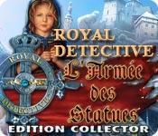 Royal Detective: L'Armée des Statues Edition Collector