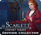 Les Mystères de Scarlett: L'Enfant Maudit Édition Collector