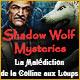 Shadow Wolf Mysteries: La Malédiction de la Colline aux Loups