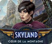 Skyland: Cœur de la Montagne