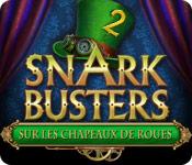 Snark Busters: Sur les Chapeaux de Roues