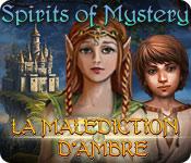 Spirits of Mystery: La Malédiction d'Ambre