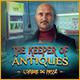 The Keeper of Antiques: L'Ombre du Passé