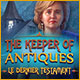 The Keeper of Antiques: Le Dernier Testament