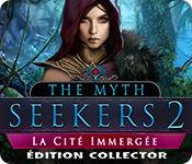 The Myth Seekers: La Cité Immergée Édition Collector