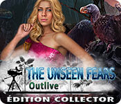 The Unseen Fears: Outlive Édition Collector