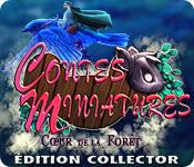Contes Miniatures: Cœur de la Forêt Édition Collector