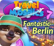 Travel Mosaics 7 - Fantastic Berlin