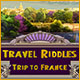 Travel Riddles: Trip to France