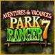 Aventures de Vacances: Park Ranger 7