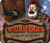 Weird Park: La Mélodie du Malheur
